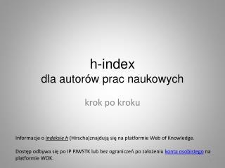 h-index dla autor�w prac naukowych
