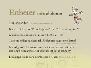 Enheter  introduktion