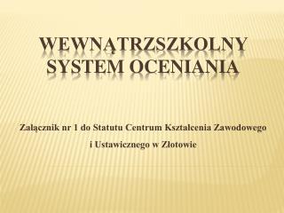 Wewn?trzszkolny system oceniania