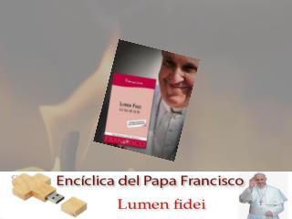 Motivos de la Encíclica