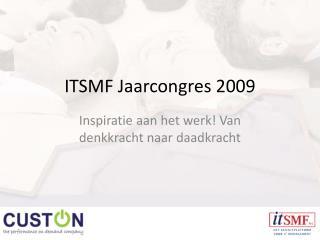 ITSMF Jaarcongres 2009