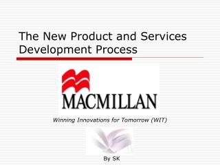 The New Product and Services Development Process