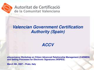 Valencian Government Certification Authority (Spain) ACCV