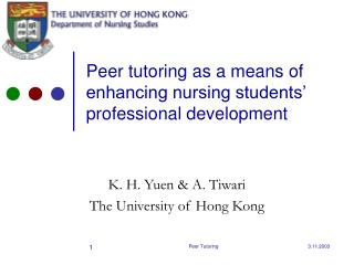 Peer tutoring as a means of enhancing nursing students  professional development