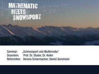 """Seminar """"Schneesport und Multimedia""""  –  eine kooperative Lehrveranstaltung"""