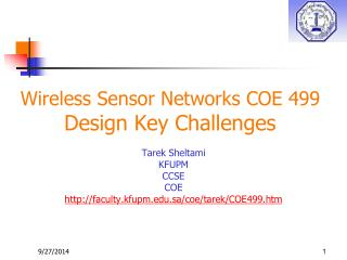 Wireless Sensor Networks COE 499 Design Key Challenges