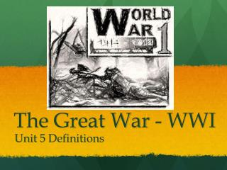 The Great War - WWI