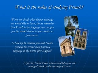 What is the value of studying French?
