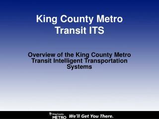 King County Metro Transit ITS