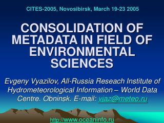 CONSOLIDATION OF METADATA IN FIELD OF ENVIRONMENTAL SCIENCES