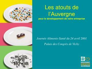 Les atouts de l'Auvergne pour le développement de votre entreprise