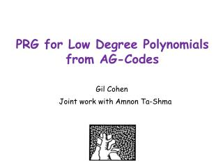 PRG  for Low Degree Polynomials  from AG-Codes