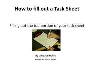 How to fill out a Task Sheet