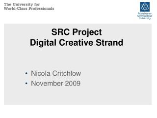 SRC Project Digital Creative Strand