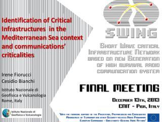 Irene Fiorucci Cesidio  Bianchi Istituto Nazionale di  Geofisica e Vulcanologia  Rome , Italy