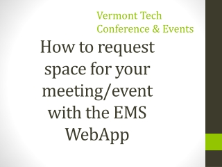 Virtual EMS and Room Reservations