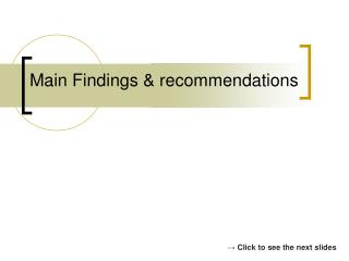 Main Findings & recommendations
