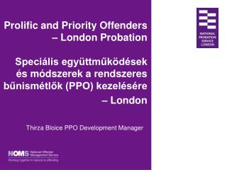 Thirza Bloice PPO Development Manager