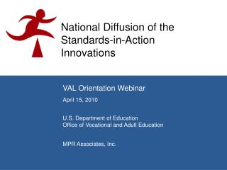 National Diffusion of the Standards-in-Action Innovations