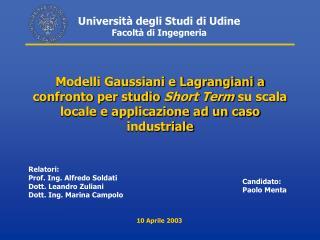 Università degli Studi di Udine Facoltà di Ingegneria