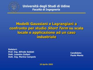 Universit� degli Studi di Udine Facolt� di Ingegneria