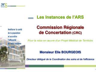 COMMISSION REGIONALE DE CONCERTATION  (CRC)