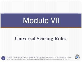 Module VII
