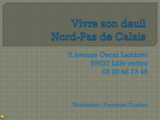 Vivre son deuil N ord-Pas de Calais