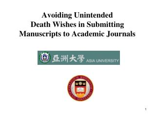 Avoiding Unintended  Death Wishes in Submitting Manuscripts to Academic Journals