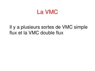 La VMC