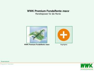 WWK Premium FondsRente  maxx