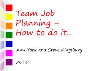 Team Job Planning -  How to do it�