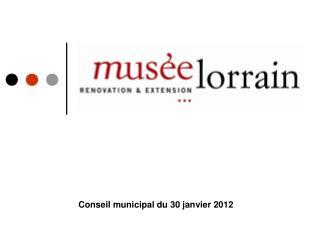 Conseil municipal du 30 janvier 2012