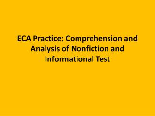 ECA Practice: Comprehension and Analysis of Nonfiction and Informational Test