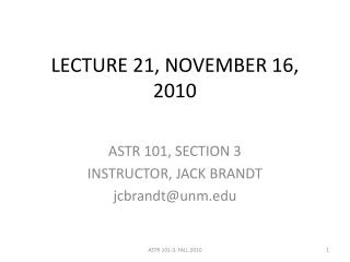 LECTURE 21, NOVEMBER 16, 2010