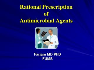 Rational Prescription  of  Antimicrobial Agents