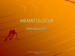 HEMATOLOGIA.