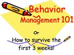 Behavior Management 101