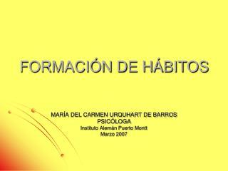 FORMACIÓN DE HÁBITOS