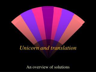 Unicorn and translation