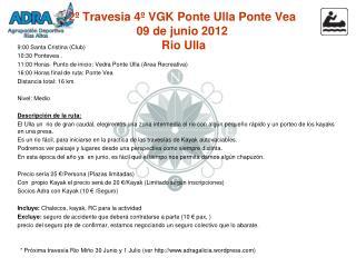2º Travesia 4º VGK Ponte Ulla Ponte Vea 09 de junio 2012  Rio Ulla
