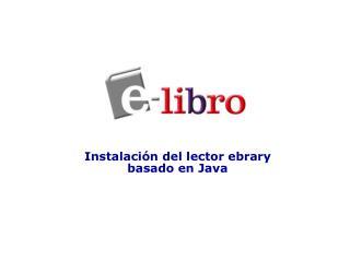 Instalación del lector ebrary  basado en Java