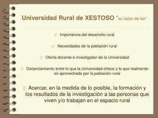 """Universidad Rural de XESTOSO  """" su razón de ser"""""""