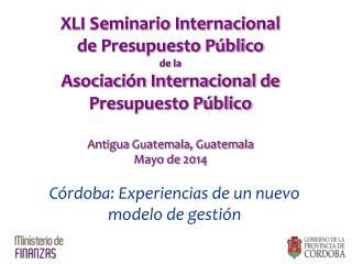 XLI Seminario Internacional de Presupuesto Público de la
