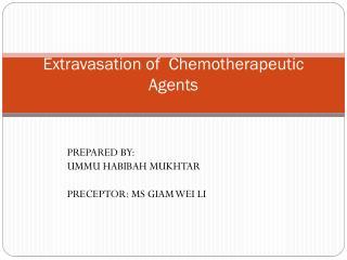 E xtravasation  of   Chemotherapeutic Agents