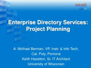 Enterprise Directory Services: Project Planning