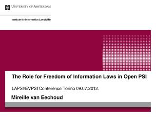 The Role for Freedom of Information Laws in Open PSI LAPSI/EVPSI Conference Torino 09.07.2012.