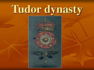 Tudor dynasty