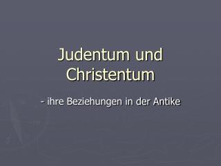Judentum und Christentum