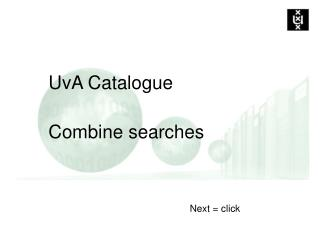 UvA Catalogue Combine searches